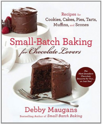 small1 &quot;Small Batch Baking for Chocolate Lovers&quot; Cookbook Giveaway