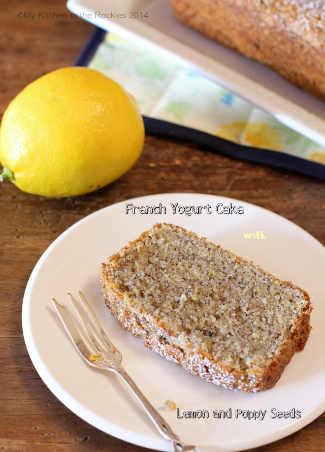 French Yogurt Cake with Lemon and Poppy Seeds by My Kitchen in the ...